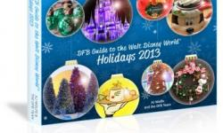 The Disney Food Blog Launches the 'DFB Guide to the Walt Disney World Holidays 2013' e-book