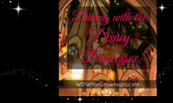 How to Dine With the Disney Princesses At Walt Disney World