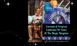 Walt Disney's Carousel of Progress Celebrates 40 Years At The Magic Kingdom