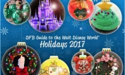 Get Your The 'DFB Guide to the Walt Disney World Holidays 2017′ E-book Today