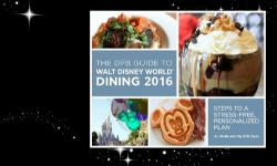 Disney Food Blog Celebrating Grand Launch of the 'DFB Guide to Walt Disney World Dining 2016' E-book