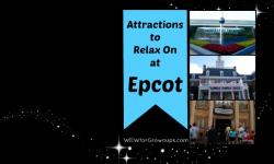 Attractions to Relax on at Epcot