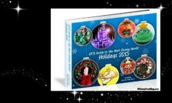 Disney Food Blog Announces Grand Launch of the 'DFB Guide to the Walt Disney World Holidays 2015' E-book