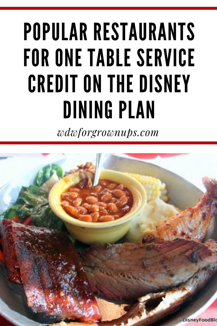 Por Table Service Restaurants For One Credit On The Disney Dining Plan